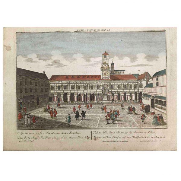George Baltasar Probst Veduta della Curia alla Piazza dei Mercanti a Milano 1760 circa